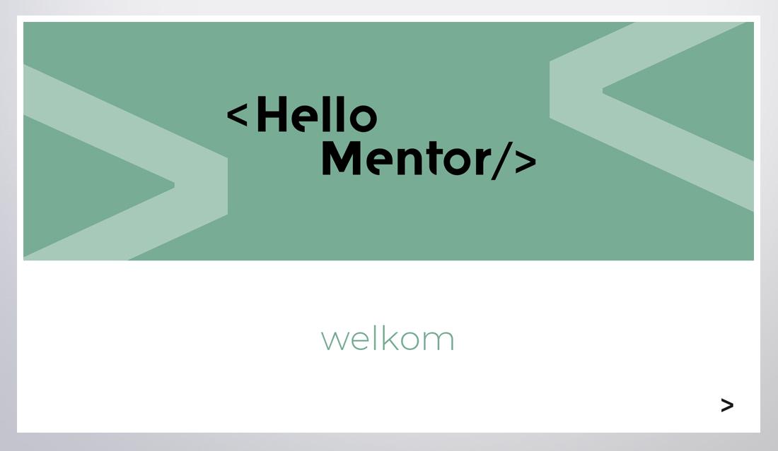 Startscherm van Powerpoint presentatie voor Hello Mentor